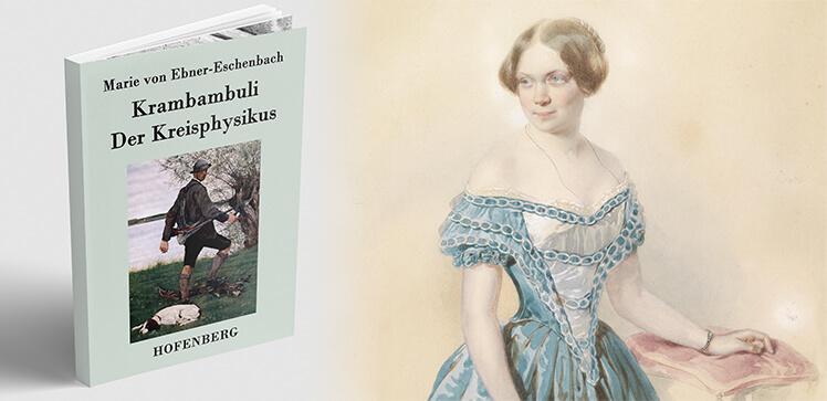 Мария Эбнер фон Эшенбах и её рассказ «Крамбамбули»
